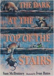 The Dark at the Top of the Stairs by Sam McBratney